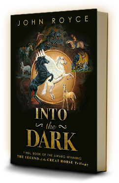 INTO THE DARK - Book III of The Legend of the Great Horse trilogy - bookcover