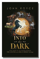 Into the Dark - Book #3 of The Legend of the Great Horse trilogy - Bookcover (straight-on, drop shadow) 142px by 203 px