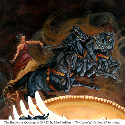 The Emperor's chariot team (100 AD) ... from Eclipsed by Shadow, Book #1 of THE LEGEND OF THE GREAT HORSE trilogy: (c) Micron Press